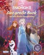 Cover-Bild zu Disney Eiskönigin 2 - Das große Buch mit den besten Geschichten von Disney, Walt