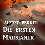 Cover-Bild zu Die ersten Marsianer (Audio Download)