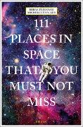 Cover-Bild zu 111 Places in Space That You Must Not Miss