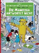 Cover-Bild zu Hergé,: Die Abenteuer von Jo, Jette und Jocko 01: Die Manitoba antwortet nicht