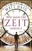 Cover-Bild zu Wie man die Zeit anhält (eBook) von Haig, Matt