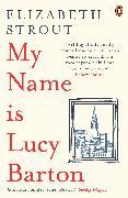 Cover-Bild zu My Name is Lucy Barton (eBook) von Strout, Elizabeth