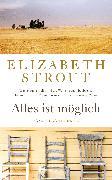 Cover-Bild zu Alles ist möglich (eBook) von Strout, Elizabeth