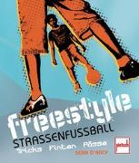 Cover-Bild zu Freestyle - Straßenfußball von D`Arcy, Sean