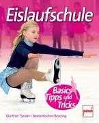Cover-Bild zu Eislaufschule von Tyroler, Günther