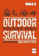 Cover-Bild zu DMAX Outdoor-Survival für echte Kerle von Johnson, Rich