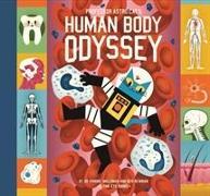 Cover-Bild zu Professor Astro Cat's Human Body Odyssey von Walliman, Dominic
