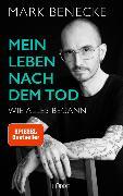 Cover-Bild zu Mein Leben nach dem Tod von Benecke, Mark