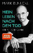 Cover-Bild zu Mein Leben nach dem Tod (eBook) von Benecke, Mark