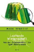 Cover-Bild zu Lachende Wissenschaft von Benecke, Mark