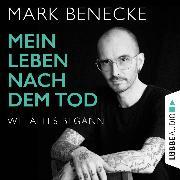 Cover-Bild zu Mein Leben nach dem Tod - Wie alles begann (Ungekürzt) (Audio Download) von Benecke, Mark