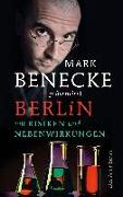Cover-Bild zu Berlin mit Risiken und Nebenwirkungen von Benecke, Mark (Hrsg.)