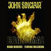 Cover-Bild zu John Sinclair - Brandmal von Benecke, Mark