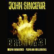 Cover-Bild zu John Sinclair, Sonderedition 7: Brandmal (Ungekürzt) (Audio Download) von Benecke, Mark