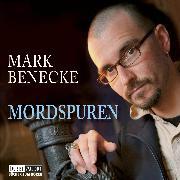 Cover-Bild zu Mordspuren - Neue spektakuläre Kriminalfälle - erzählt vom bekanntesten Kriminalbiologen der Welt (Audio Download) von Benecke, Mark