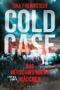 Cover-Bild zu Cold Case - Das verschwundene Mädchen von Frennstedt, Tina