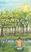 Cover-Bild zu Booker, Rosa L.: Ouch! It Hurts: Don't Despair--Jesus Is the Answer