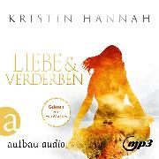 Cover-Bild zu Liebe und Verderben (Gekürzt) (Audio Download) von Hannah, Kristin