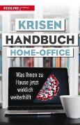 Cover-Bild zu Krisenhandbuch Home-Office von Redline Verlag (Hrsg.)