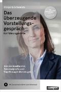 Cover-Bild zu Das überzeugende Vorstellungsgespräch für Führungskräfte von Püttjer, Christian