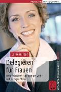 Cover-Bild zu Delegieren für Frauen von Topf, Cornelia