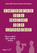 Cover-Bild zu Entdecke die Macht der Sprache von Schaffer-Suchomel, Joachim