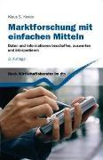 Cover-Bild zu Marktforschung mit einfachen Mitteln von Kastin, Klaus S.
