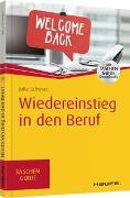 Cover-Bild zu Wiedereinstieg in den Beruf von Schwarz, Jutta