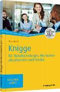 Cover-Bild zu Knigge für Berufseinsteiger, Hochschulabsolventen und Azubis von Reich, Vera