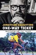 Cover-Bild zu One-Way Ticket von Vaughters, Jonathan