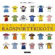 Cover-Bild zu Das Buch der Radsporttrikots von Sprehe, Rainer