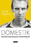 Cover-Bild zu Domestik von Wegelius, Charly
