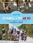 Cover-Bild zu Schnell + fit ab 50 (eBook) von Friel, Joe