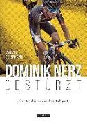 Cover-Bild zu Dominik Nerz - Gestürzt von Ostermann, Michael