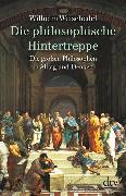Cover-Bild zu Die philosophische Hintertreppe von Weischedel, Wilhelm
