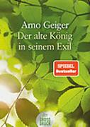 Cover-Bild zu Der alte König in seinem Exil von Geiger, Arno