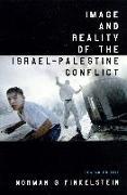 Cover-Bild zu Image and Reality of the Israel-Palestine Conflict von Finkelstein, Norman G.