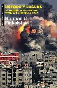 Cover-Bild zu Método y locura (eBook) von Finkelstein, Norman G.