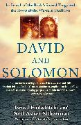 Cover-Bild zu David and Solomon: In Search of the Bible's Sacred Kings and the Roots of the Western Tradition von Finkelstein, Israel