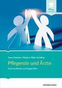 Cover-Bild zu Pflegende und Ärzte von Mahnke, Anna