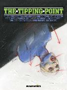 Cover-Bild zu Matsumoto, Taiyo: The Tipping Point: Slightly Oversized