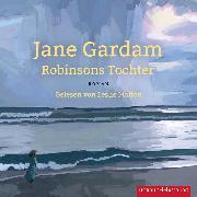Cover-Bild zu Robinsons Tochter (Audio Download) von Gardam, Jane