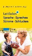 Cover-Bild zu Leitfaden Sprache Sprechen Stimme Schlucken von Siegmüller, Julia (Hrsg.)