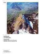 Cover-Bild zu Swissair Luftbilder von Weidmann, Ruedi
