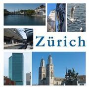 Cover-Bild zu Zürich - eine Stadt in Bildern von Resenterra, Franziska
