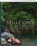 Cover-Bild zu Stille Orte der Schweiz, Band 3 von Storrer, Heinz