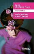Cover-Bild zu Die 101 wichtigsten Fragen: Mode, Fashion, Haute Couture von Schütte, Stefanie
