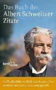 Cover-Bild zu Das Buch der Albert-Schweitzer-Zitate von Weber, Einhard (Hrsg.)