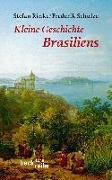 Cover-Bild zu Kleine Geschichte Brasiliens von Rinke, Stefan