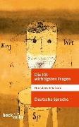 Cover-Bild zu Die 101 wichtigsten Fragen: Deutsche Sprache von Schmid, Hans Ulrich
